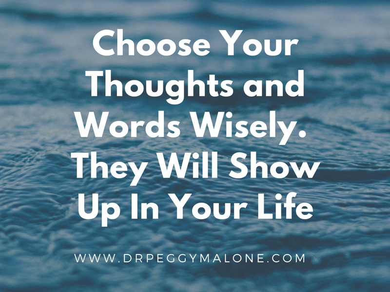 Choose Your Thoughts and Words Wisely