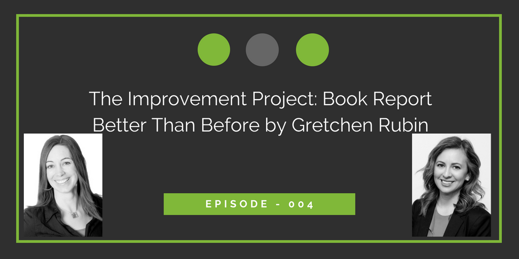 Book Report: Better Than Before by Gretchen Rubin
