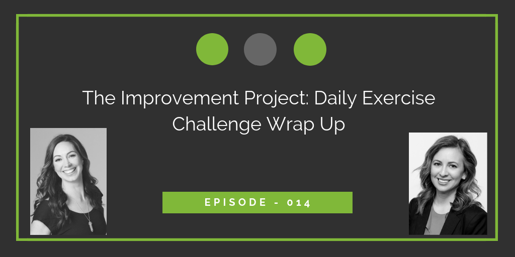 The Improvement Project: Daily Exercise Challenge Wrap Up - 014