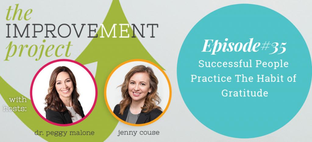 Successful People Practice The Habit of Gratitude