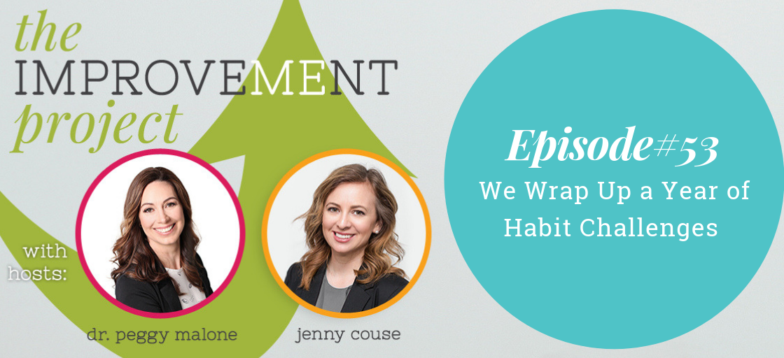 We Wrap Up a Year of Habit Challenges