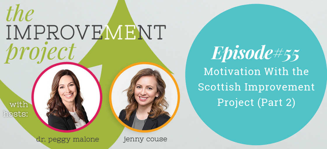 Motivation With the Scottish Improvement Project (Part 2)