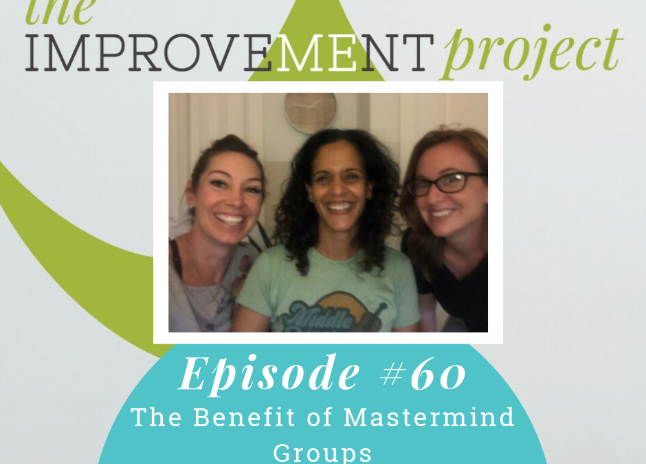 The Benefit of MasterMind Groups – 060