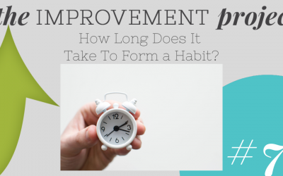How Long Does it Take To Form a Habit? – 071
