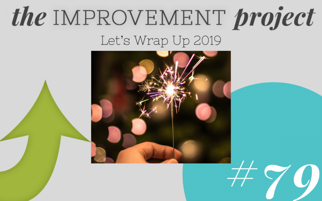 Let's Wrap Up 2019 – 079