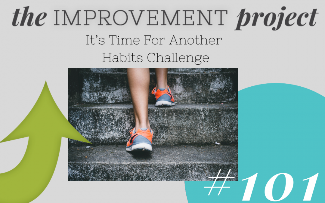 It's Time For Another Habits Challenge – 101