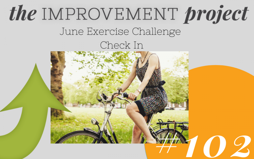 June Exercise Challenge Check In – 102
