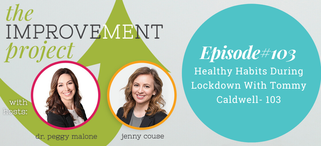 Healthy Habits During Lockdown With Tommy Caldwell