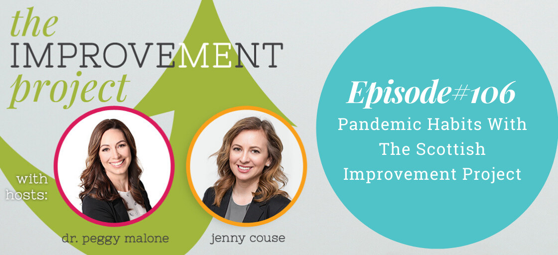 Pandemic Habits With The Scottish Improvement Project