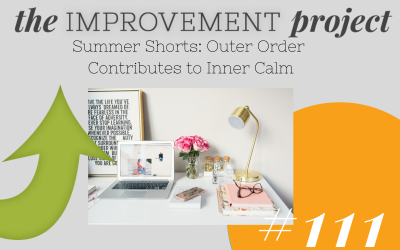 Outer Order Contributes to Inner Calm – 111