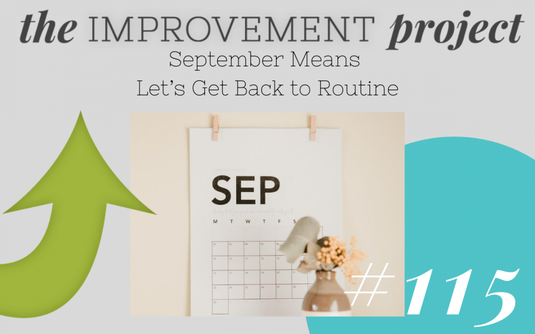 September Means Let's Get Back to Routine – 115