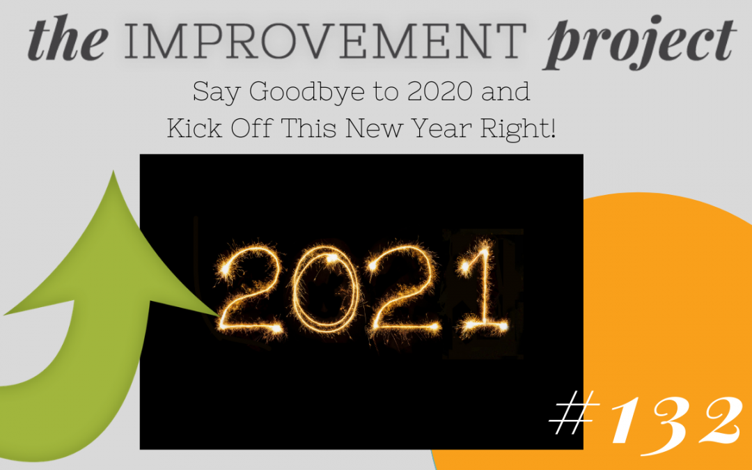 Say Goodbye to 2020 and Kick Off This New Year Right!- 132