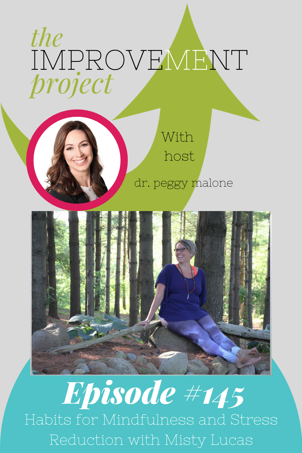 Habits for Mindfulness and Stress Reduction with Misty Lucas - 145