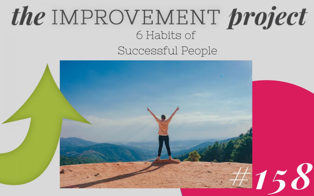 6 Habits of Successful People – 158