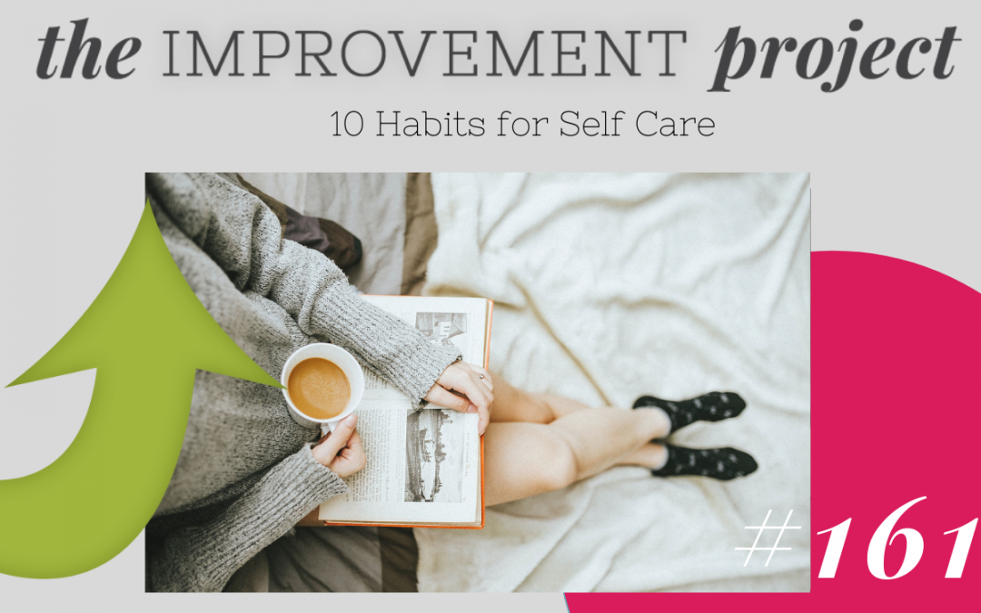 10 Habits for Self Care – 161