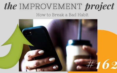 How to Break a Bad Habit – 162