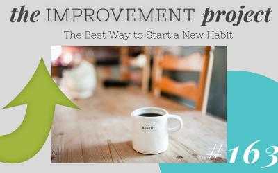 The Best Way to Start a New Habit – 163