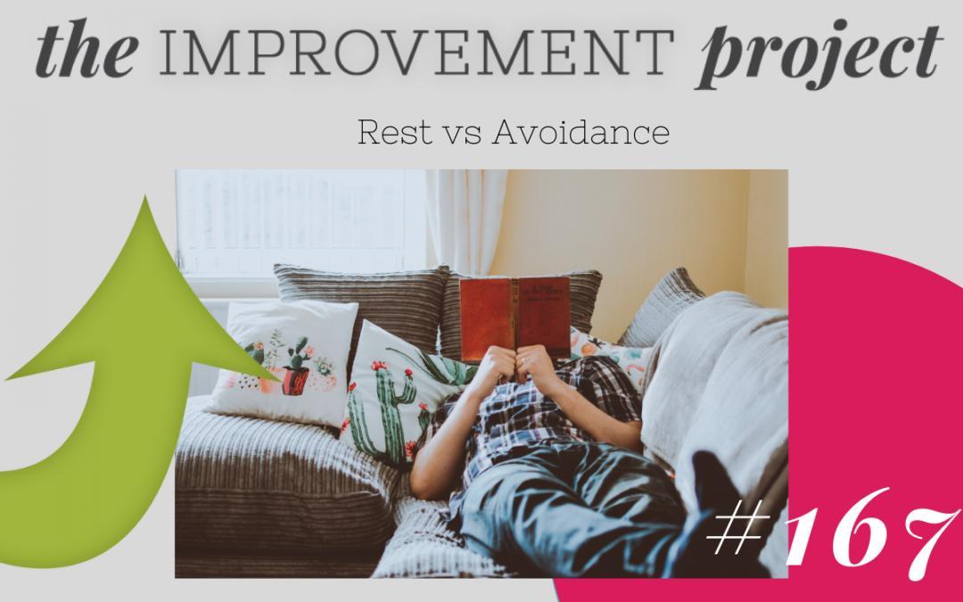 Rest vs Avoidance – 167