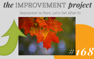 September is Here. Let's Get After it! – 168