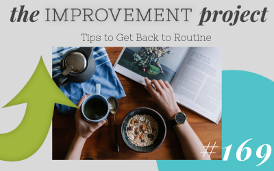 Tips to Get Back to Routine – 169